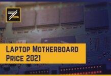 Laptop Motherboard Price 2021